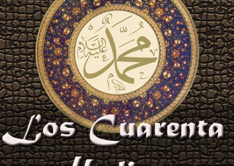 Los cuarenta hadices de Imam an-Nawawi completos