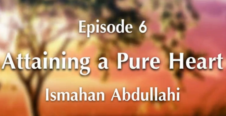 Episode 6 Attaining a Pure Heart