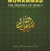 Muhammad: The Prophet of Mercy