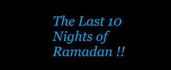 Last Ten Days of Ramadan