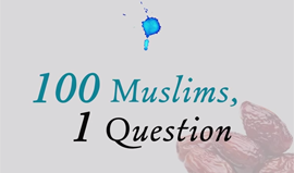 Ramadan – 100 Muslims, 1 Question
