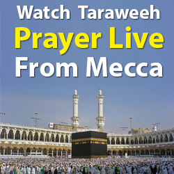 Watch Taraweeh Prayer Live From Mecca