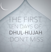What to Do on the First Ten Days of Dhul-Hijjah (EDC Video)