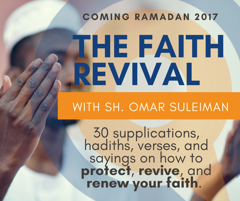 The Faith Revival: Upcoming Ramadan Series with Omar Suleiman