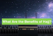 The Benefits of Hajj