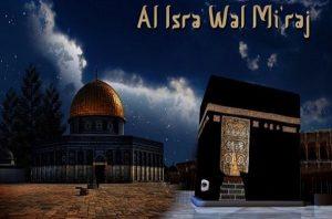 Significance of Al-Israa' and Al-Mi`raj
