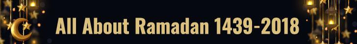 All About Ramadan 1439-2018