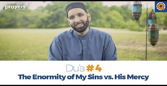 Prayers of the Pious (4): Enormity of My Sins vs. His Mercy