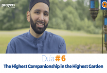 Prayers of the Pious 6 -The Highest Companionship in the Highest Garden
