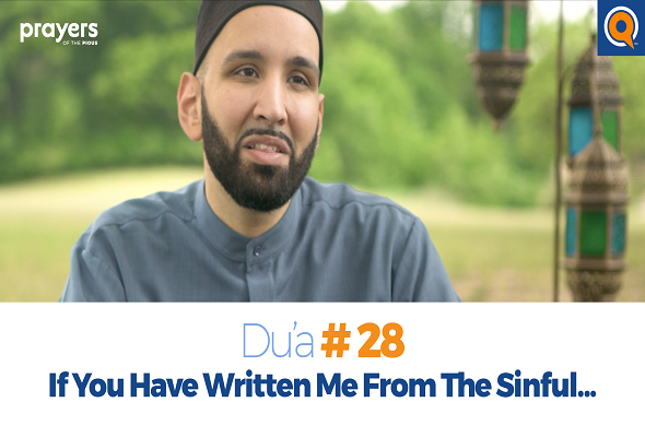 Prayers of the Pious 28- If You Have Written Me From The Sinful