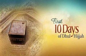 First Ten Days of Dhul-Hijjah