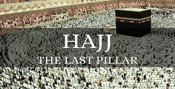 The Obligation of Hajj: The Fifth Pillar of Islam