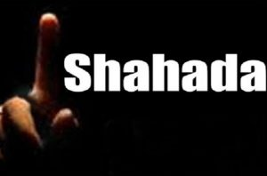 What One Should Do after Pronouncing the Shahadah