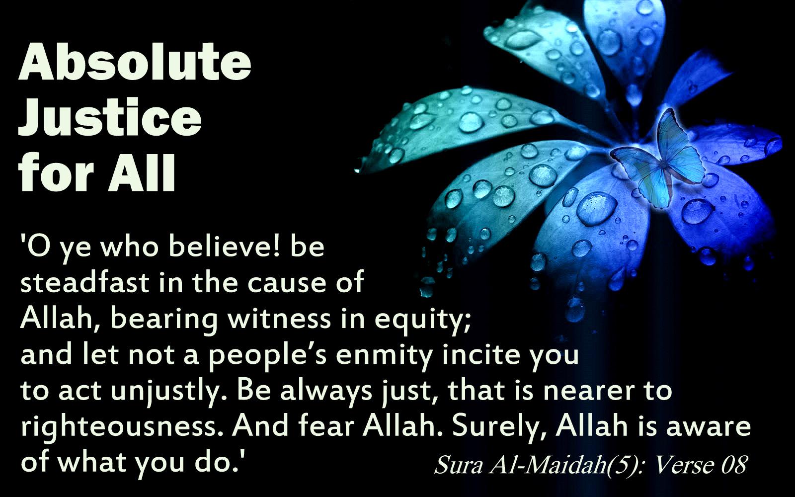 (Al-Ma'idah 5:8)