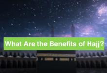 The Benefits of Hajj