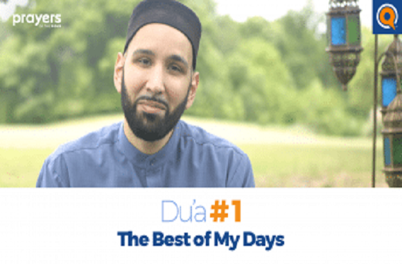 Prayers of the Pious 1- The Best of My Days