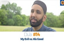 Prayers of the Pious 14 My Evil vs. His Good