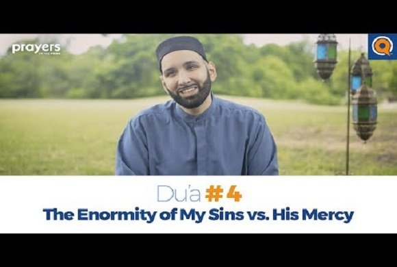 Prayers of the Pious 4- Enormity of My Sins vs. His Mercy
