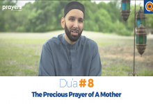 Prayers of the Pious 8- The Precious Prayer of A Mother