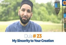 Prayers of the Pious 23- My Sincerity to Your Creation